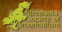 Member of the Minnesota Society of Arboriculture